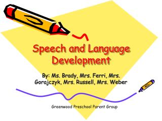 Speech and Language Development