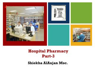 Hospital  Pharmacy Part -3