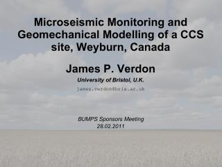 Microseismic Monitoring and Geomechanical Modelling of a CCS site, Weyburn, Canada
