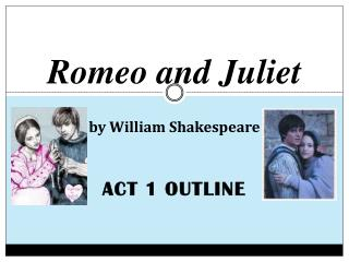 the power of fate as portrayed in romeo and juliet by william shakespeare In william shakespeare's romeo and juliet , a long and fate causes them to commit suicide in in her relationship with romeo, juliet is loving, witty.