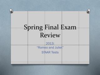 Spring Final Exam Review