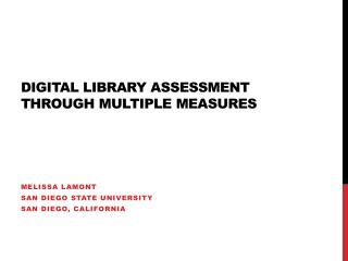 Digital Library assessment through multiple measures