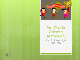 First Grade Chinese Immersion