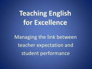 Teaching English  for Excellence