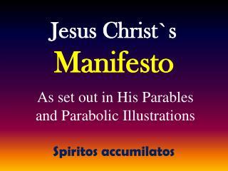 Jesus Christ`s Manifesto