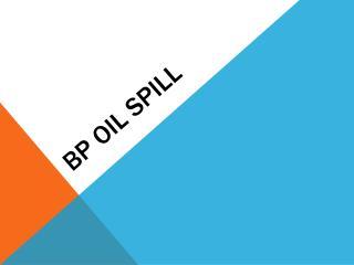 BP  O il Spill