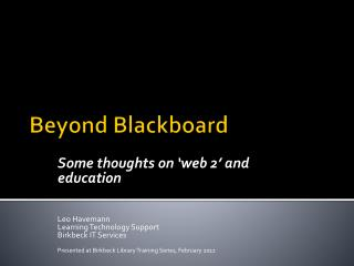 Beyond Blackboard