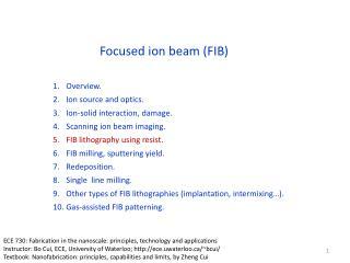 Focused ion beam (FIB)