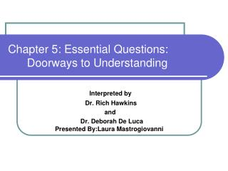 Chapter 5: Essential Questions:          Doorways to Understanding