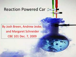 Reaction Powered Car