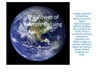 The Power of  Remote Sensing