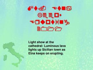 Mt. Etna Keeps Erupting 2011