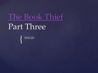 The Book Thief Part Three