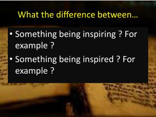 What the difference between…