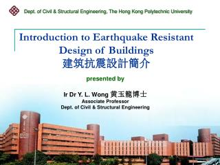 Introduction to Earthquake Resistant Design of Buildings