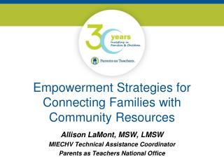 Empowerment Strategies for Connecting Families with Community  Resources