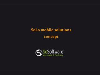 SoLo  mobile solutions concept