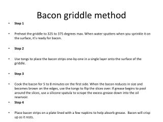 Bacon griddle method
