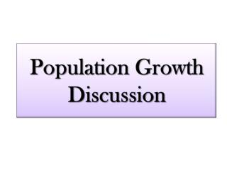Population Growth Discussion