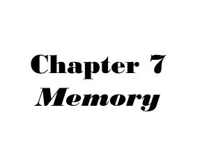 Chapter 7 Memory