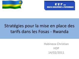 S tratégies pour la mise en place des tarifs dans les Fosas - Rwanda