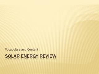 Solar Energy Review