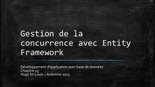 Gestion de la concurrence avec  Entity  Framework