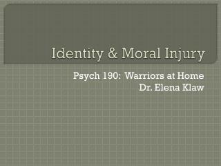 Identity & Moral Injury