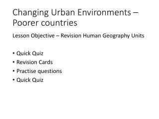 Changing Urban Environments – Poorer countries