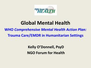 Global Mental Health WHO  Comprehensive Mental Health Action Plan: