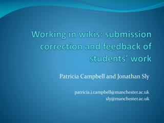 Working in wikis: submission correction and feedback of students' work