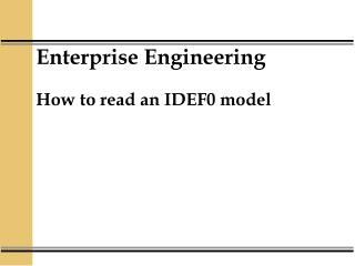 Enterprise Engineering  How to read an IDEF0 model