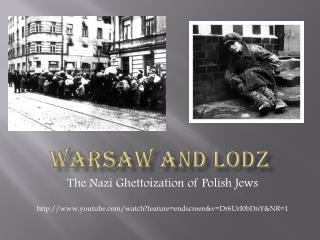 Warsaw and lodz