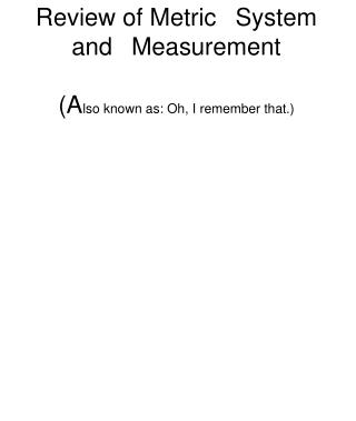 Review of Metric 