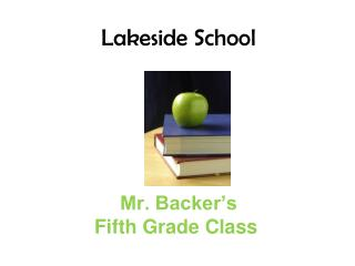 Mr. Backer s   Fifth Grade Class