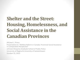 Shelter and the Street: Housing, Homelessness, and Social Assistance in the Canadian Provinces
