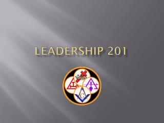 LEADERSHIP 201