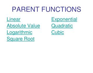 PARENT FUNCTIONS