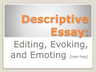 Descriptive Essay: