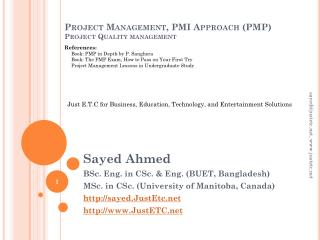 Project Management, PMI Approach (PMP) Project Quality management