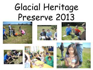 Glacial  Heritage Preserve 2013