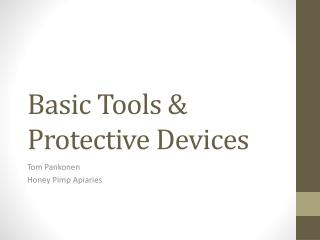 Basic Tools & Protective Devices