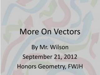 More On Vectors