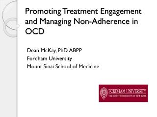 Promoting Treatment Engagement and Managing Non-Adherence in OCD