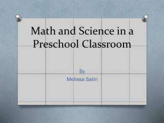 Math and Science in a Preschool Classroom
