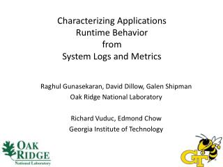 Characterizing  Applications  Runtime  Behavior from  System  Logs and Metrics