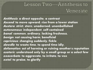 Lesson Two---Antithesis to Venerate