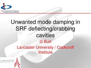 Unwanted mode damping in SRF deflecting/crabbing cavities