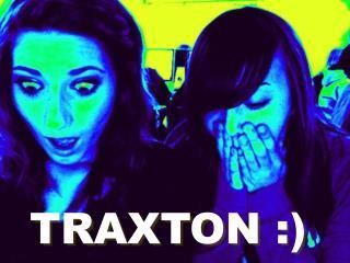 TRAXTON  :)
