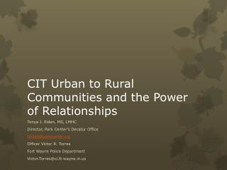 CIT Urban to Rural Communities and the Power of Relationships